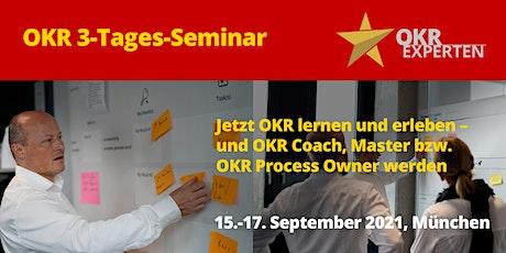 OKR 3-Tages-Seminar – Jetzt OKR lernen und erleben – mit Zertifizierung Tickets