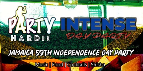 Party Hard UK & Intense - Jamaican Independence Day Party tickets