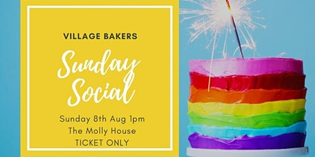 Village Bakers August Sunday Social tickets