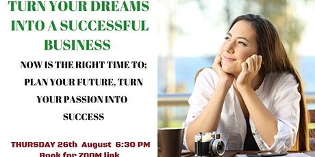 Turn Your Dreams into a Successful Business tickets