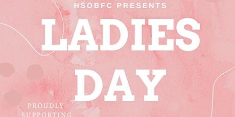 HSOBFC Ladies Day 2021 tickets