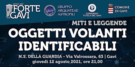 Oggetti volanti identificabili - LEGGENDE TRA LE STELLE _1 biglietti