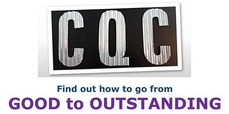 Care Quality Commission (CQC): From Good to Outstanding tickets
