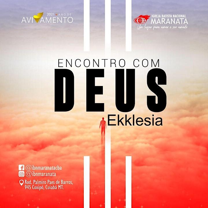 Imagem do evento Encontro  com Deus - Ekklesia IBN Maranata