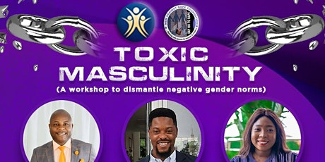 Toxic Masculinity: A Workshop to Dismantle Negative Gender Norms tickets