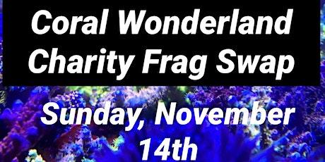 Coral Wonderland Charity Frag Swap tickets