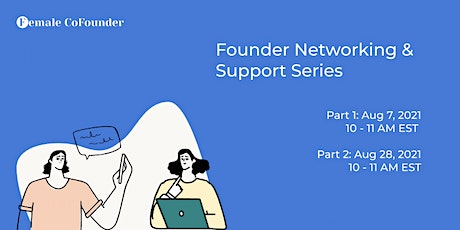 Founder Support and Networking tickets
