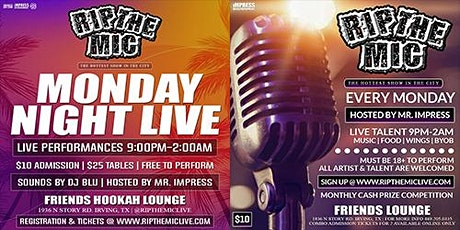 RIP THE MIC LIVE @ FRIENDS HOOKAH LOUNGE (MONDAY NIGHT LIVE) tickets