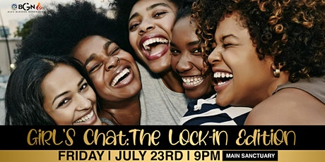 GIRL'S CHAT: LOCK IN EDITION tickets