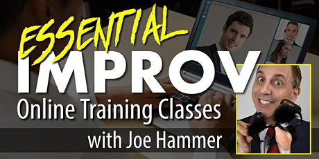 ESSENTIAL IMPROV Online Improv Training with Author Joe Hammer tickets