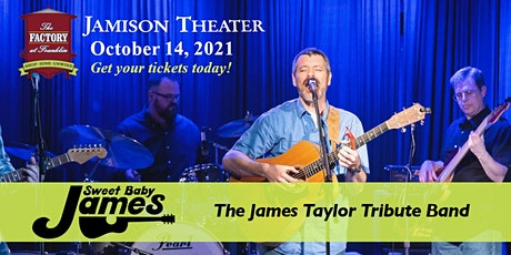 Sweet Baby James – The James Taylor Tribute Band (Franklin, TN) tickets