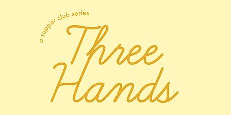 Three Hands by Bre Graham & Hannah Crosbie tickets