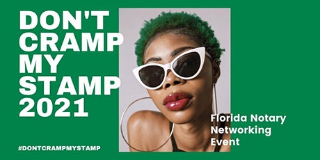 Don't Cramp My Stamp  w/ Florida Notaries United tickets