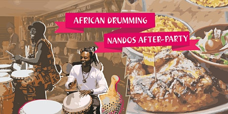 African Drumming/Nandos After-party tickets