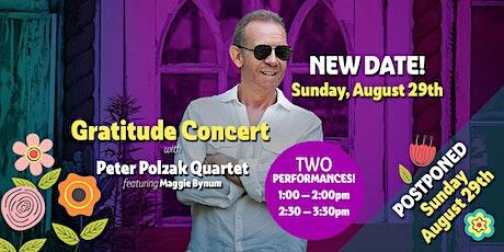 Gratitude Concert - Peter Polzak Quartet featuring Maggie Bynum - 2nd Show tickets