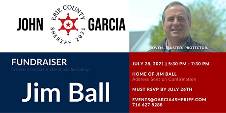 Garcia for Sheriff Fundraiser - Sponsored by Jim Ball tickets