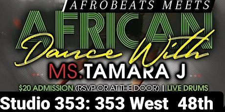 BEGINNER LEVEL AFROBEATS  MEETS WEST AFRICAN - JULY 30TH tickets