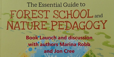 Essential Guide to Forest School and Nature Pedagogy - Book Launch tickets
