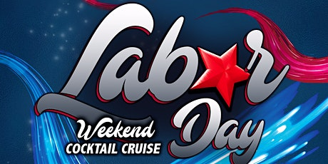 Labor Day Weekend  Evening Booze Cruise on Sunday, September 5th tickets