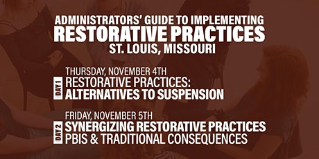 Administrators' Guide To Implementing Restorative Practices (St. Louis, MO) tickets