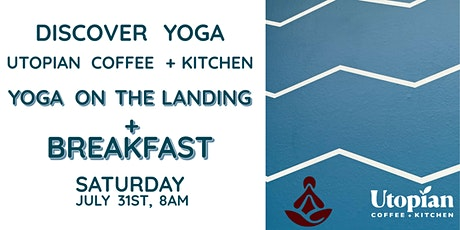 Yoga on The Landing with Utopian Coffee tickets