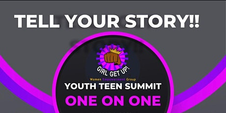 Tell Your Story! Youth Teen Summit One On One tickets
