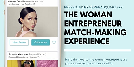 The Women Entrepreneur Match-Making Experience Houston tickets