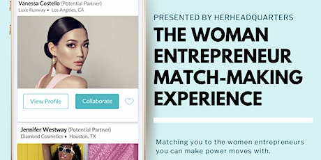 The Women Entrepreneur Match-Making Experience Miami tickets