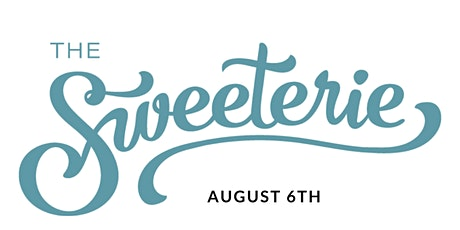 Sweet Insiders Access  & Swag to The Grand Opening of The Sweeterie tickets