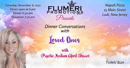 FLUMERI PROMOTIONS PRESENTS: Dinner Conversations tickets