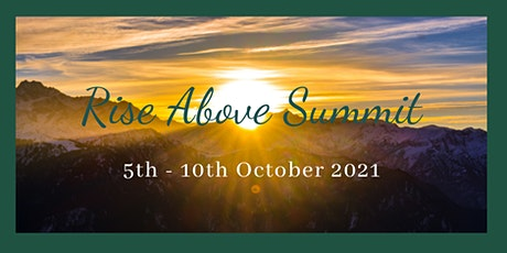 """""""The Rise Above Summit"""" October of 2021 tickets"""