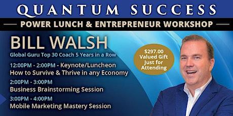 Quantum Success Luncheon/Workshop Dallas, TX tickets