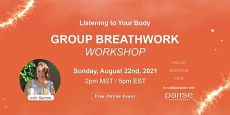 Group Breathwork with Sammi - Listening to Your Body tickets