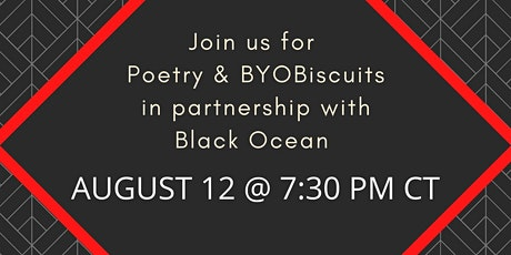 Poetry & BYOBiscuits for August tickets