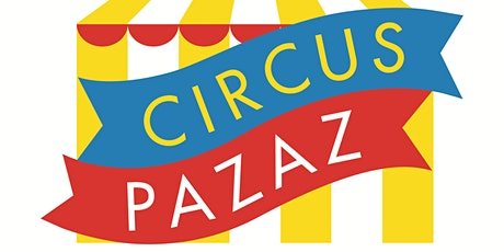 Circus Pazaz at Summer Fiesta tickets