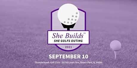 She Builds SHE GOLFS Outing tickets