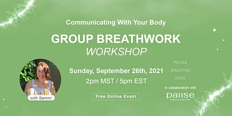 Breathwork with Sammi - Communicating with Your Body tickets