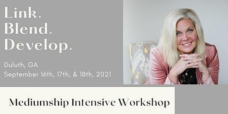 Mediumship Intensive Workshop with Psychic Medium Sara Beaupre- Duluth, GA tickets