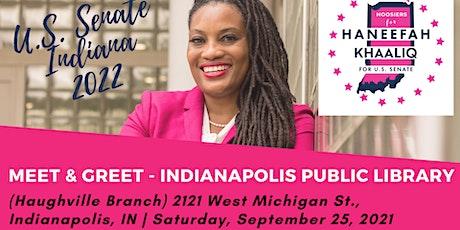 Meet & Greet Haneefah Khaaliq at the Indy Public Library(Haughville Branch) tickets