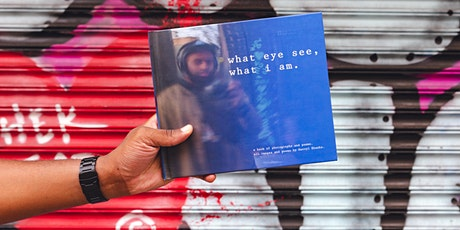 """""""what eye see, what i am"""" Book Launch event tickets"""