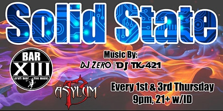 Solid State @ Asylum 13 tickets