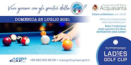 Giochiamo a biliardo con le campionesse della F.I.Bi.S Lazio biglietti