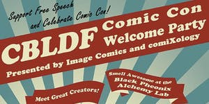 CBLDF Welcome Party - San Diego Comic-Con 2015!