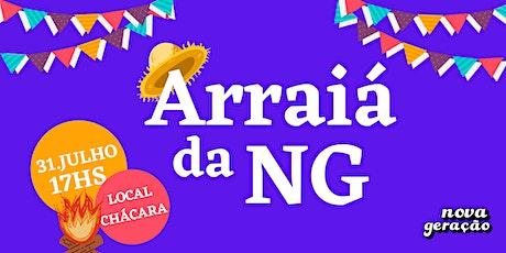 ARRAIÁ DA NG | 31/Julho ingressos