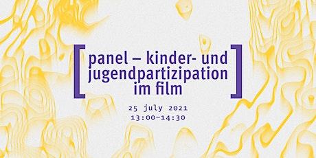 Panel: Kinder- und Jugendpartizipation im Film Tickets