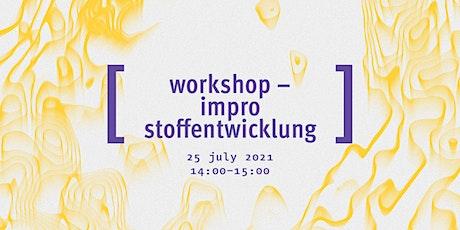 Workshop: Impro Stoffentwicklung Tickets