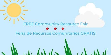 FREE Community Resource Fair/Feria de Recursos Comunitarios GRATIS tickets
