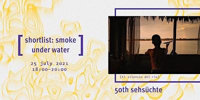 Shortlist%3A+Smoke+under+Water