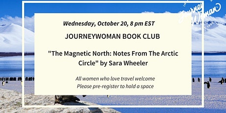 JourneyWoman Book Club; Magnetic North (Arctic Circle/Northern Lights) tickets