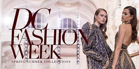 Emerging Designers & Ready2Wear Collections Presented by DC Fashion Week tickets